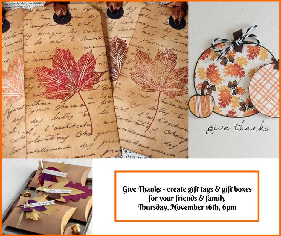 Thanksgiving gift tags and favor boxes Nov 16th