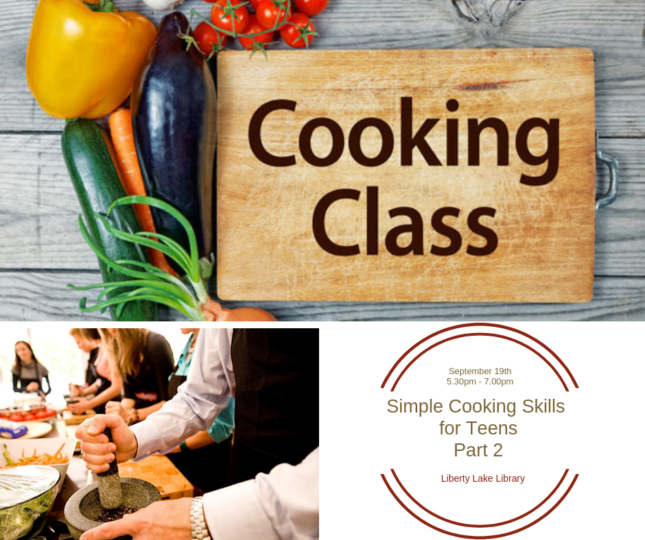 Simple cooking skills for Tweens pt 2 - September 19