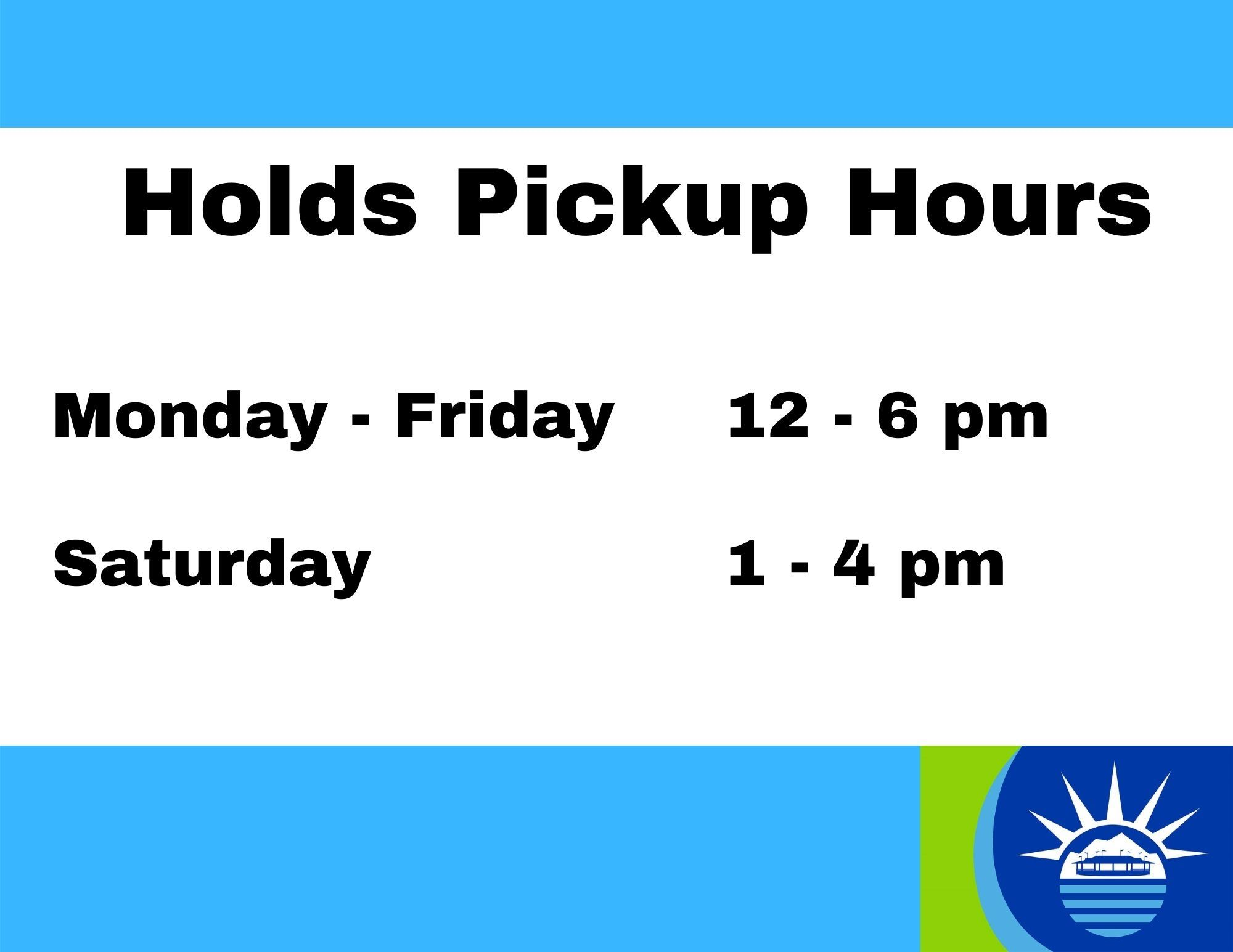 Holds Pickup Hours 1.19.2021