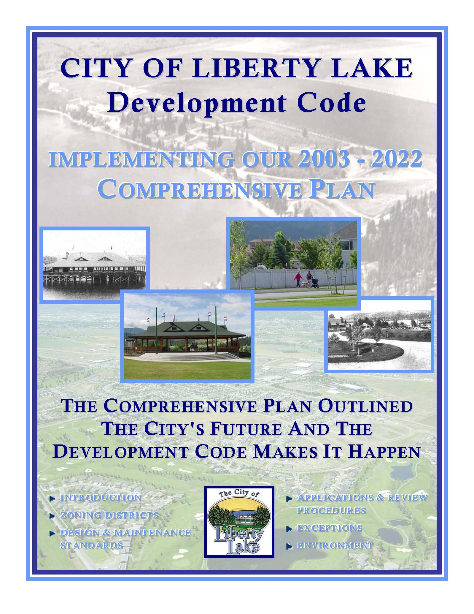 City Development Code - Implementing the 2003 - 2022 City Comprehensive Plan